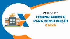 Financiamento para Construção Caixa