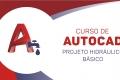 AutoCAD Projeto Hidráulico - Básico
