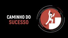 CAMINHO DO SUCESSO