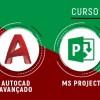 AUTOCAD Avançado + MS PROJECT