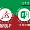 SOLIDWORKS Avançado + MS PROJECT Avançado