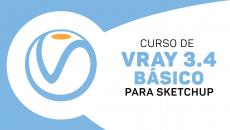 Vray 3.4 BÁSICO - P/Sketchup