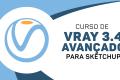 V-RAY avançado p / Sketchup