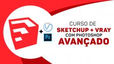 Sketchup + VRAY com Photoshop avançado