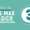 3DS MÁX - P / ARQUITETURA (BÁSICO)