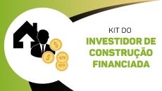 Investidor de Construção Financiada - Kit do Investidor
