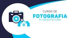 Fotografia p/arquitetos + pós produção