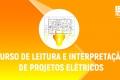Leitura e Interpretação de Projetos Elétricos