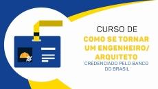 Como ser um Eng/Arq credenciado no Banco do Brasil