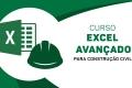 Excel Avançado para Construção Civil
