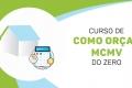 Como orçar obra mcmv + Módulo Bônus: Passo a passo obra mcmv
