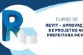 Revit Elaboração e aprovação de projetos NA CAIXA E NA PREFEITURA + Módulo Bônus REVIT TOPOGRAFIA