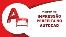 Curso de Impressão perfeita no AutoCAD