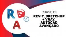 Revit Avançado + Sketchup + vray + Autocad 2D Avançado