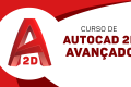 AutoCAD 2D Completo