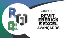 Revit Avançado + Eberick Avançado + Excel Avançado